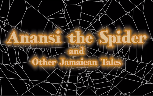Miniature Anansi the spider and other jamaican tales