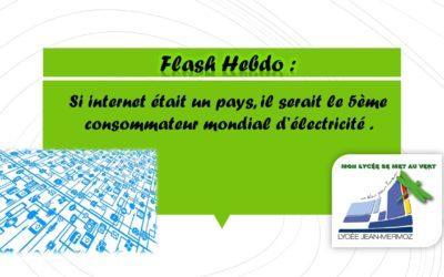 Flash Hebdo #4 - Internet énergie
