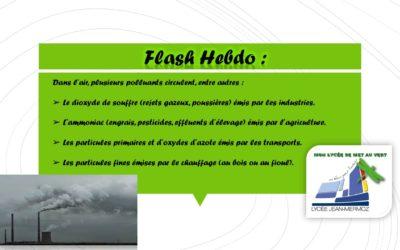 Flash Hebdo #6 - Polluants dans l'air